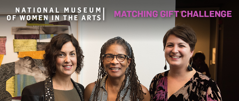 National Museum of Women in the Arts--Matching Gift Challenge