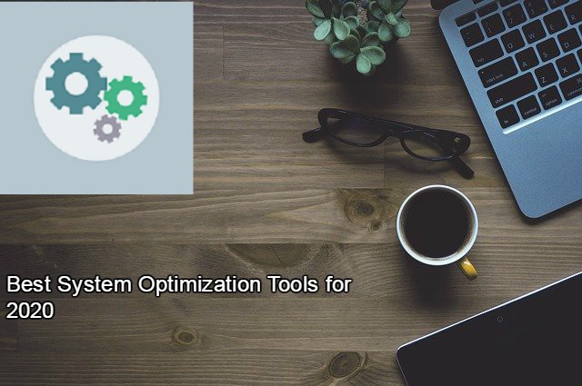 Best System Optimization Tools for 2020