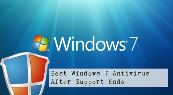 Best Windows 7 Antivirus After Support Ends