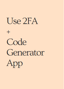 Use 2FA + Code Generator App to secure and protect a website