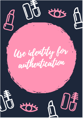 use identity for authentication