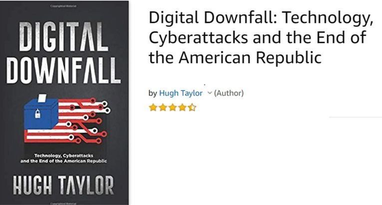 Exclusive Interview With Hugh Taylor, Author Of Digital Downfall