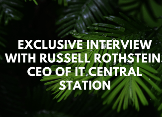 Exclusive Interview With Russell Rothstein CEO of IT Central Station