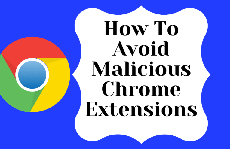 How To Avoid Malicious Chrome Extensions