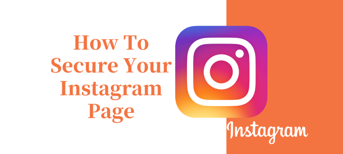 How To Secure Your Instagram Page