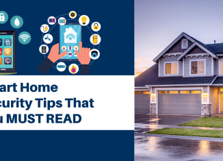 Smart Home Security Tips That You MUST READ