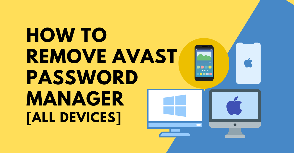 How To Take away Avast Password Supervisor [ALL DEVICES] thumbnail