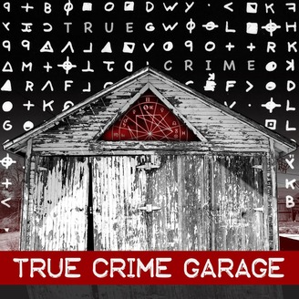 True Crime Garage   Listen via Stitcher Radio On Demand True Crime Garage