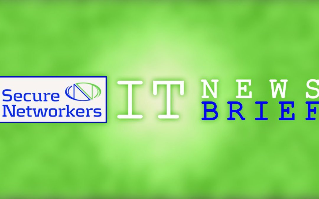 Secure Networkers IT News Brief March 2020