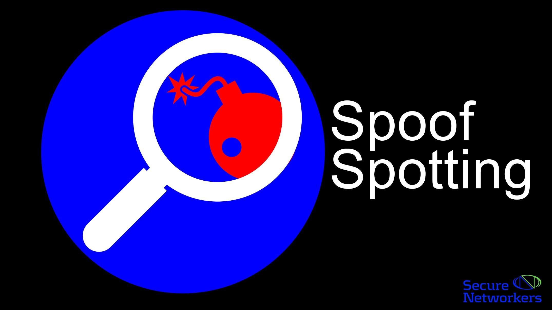 Spoof Spotting 15 Minute Video Training