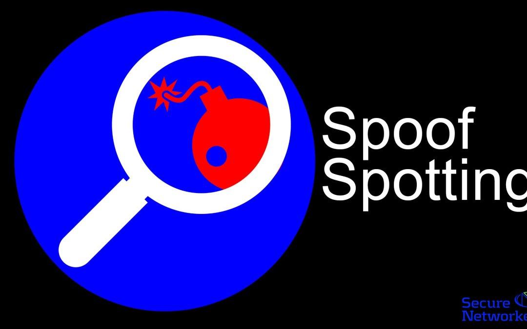 Spoof Spotting
