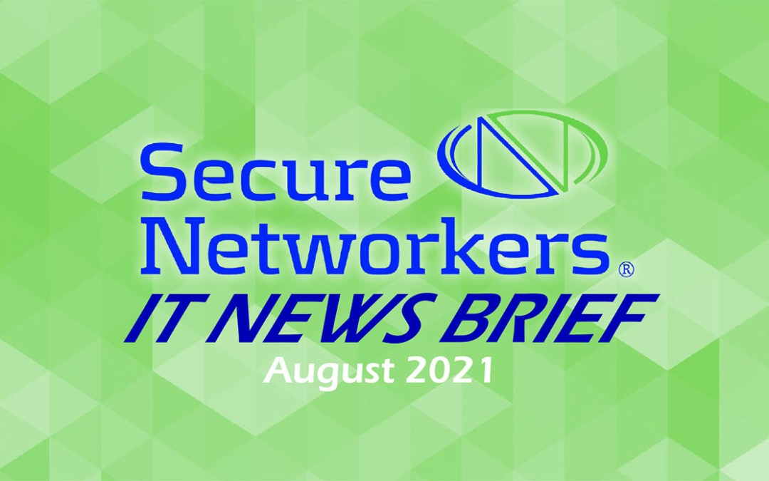 IT News Brief August 2021