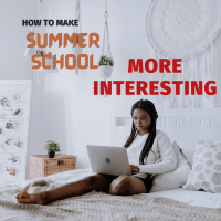Here's How to Motivate Summer School Students