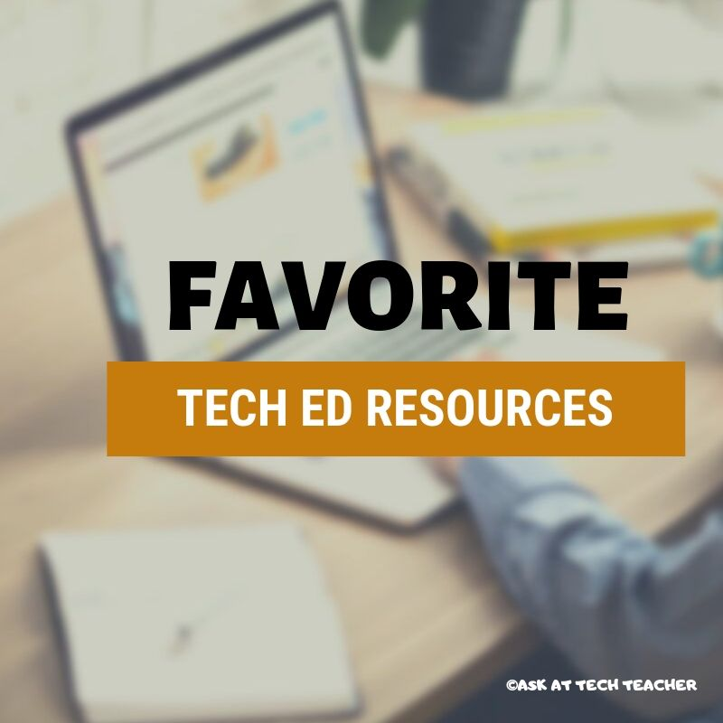 Tech Ed Resources for your Class–K-12 Tech Curriculum