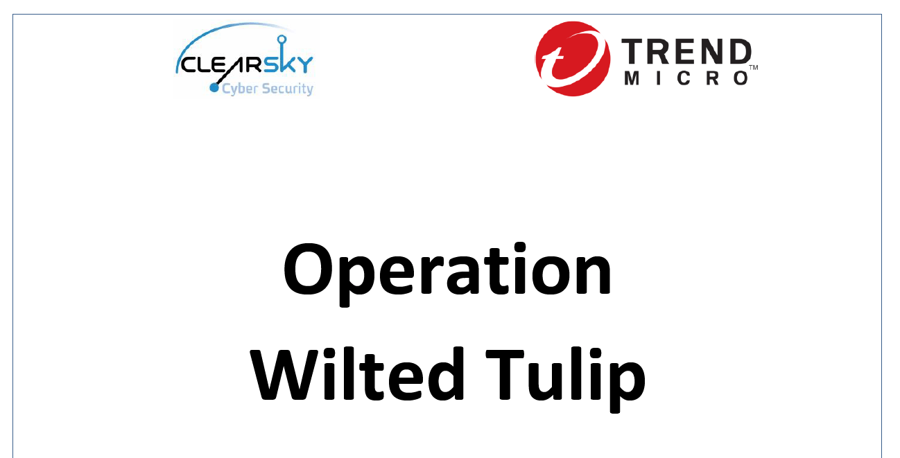 Experts detailed the new Operation Wilted Tulip campaign