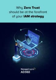 Why Zero Trust Should Be at the Forefront of Your IAM Strategy