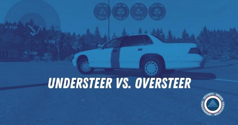 Understeer vs. Oversteer