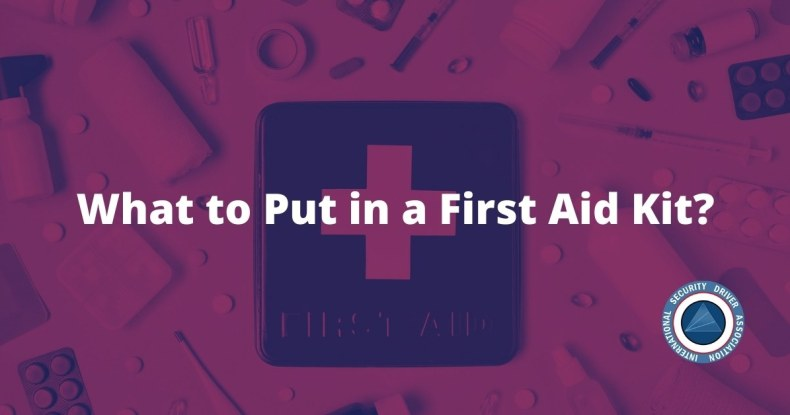 What to Put in a First Aid Kit?