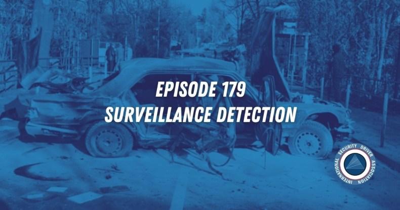 Episode 179 - Surveillance Detection - SecurityDriver.Com