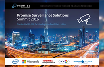 First-ever Surveillance Solutions Summit in Dubai