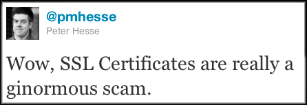 Wow, SSL Certificates are really a ginormous scam.