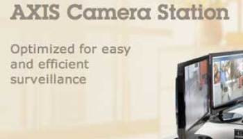AXIS Camera Station release puts efficient operation in