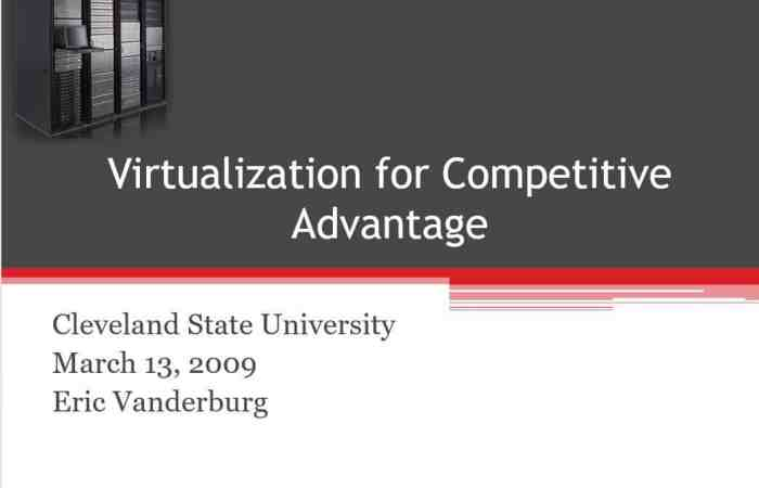 Virtualization for Competitive Advantage | Cleveland State University