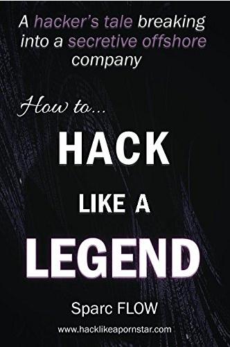 How To Hack Like a Legend
