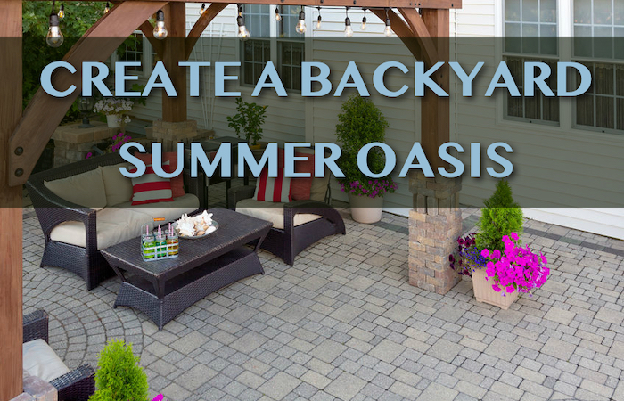 Ideas To Create Your Outdoor Summer Oasis Seda New Homes