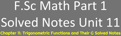 Download FSc Math Part 1 Unit 11 Notes