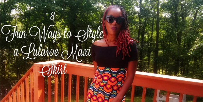 8 Fun Ways to Style a Lularoe Maxi Skirt | Sedruola Maruska