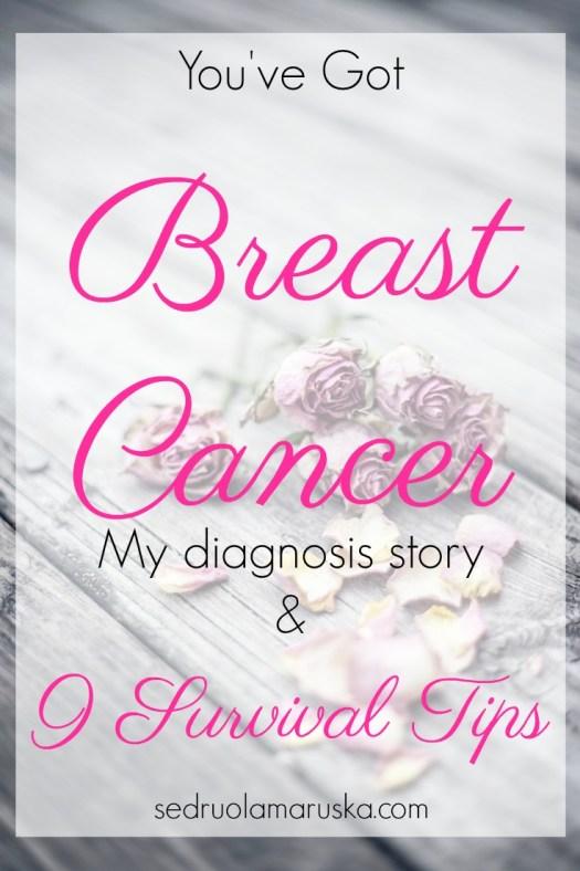 You've Got Breast Cancer - Survival Tips | Sedruola Maruska