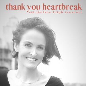 Thank You Heartbreak | Chelsea Leigh | Sedruola Maruska