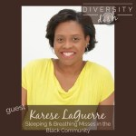 Karese LaGuerre | Sleeping & Breathing Misses in the Black Community