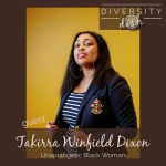 Takirra Winfield Dixon | Unapologetic Black Woman
