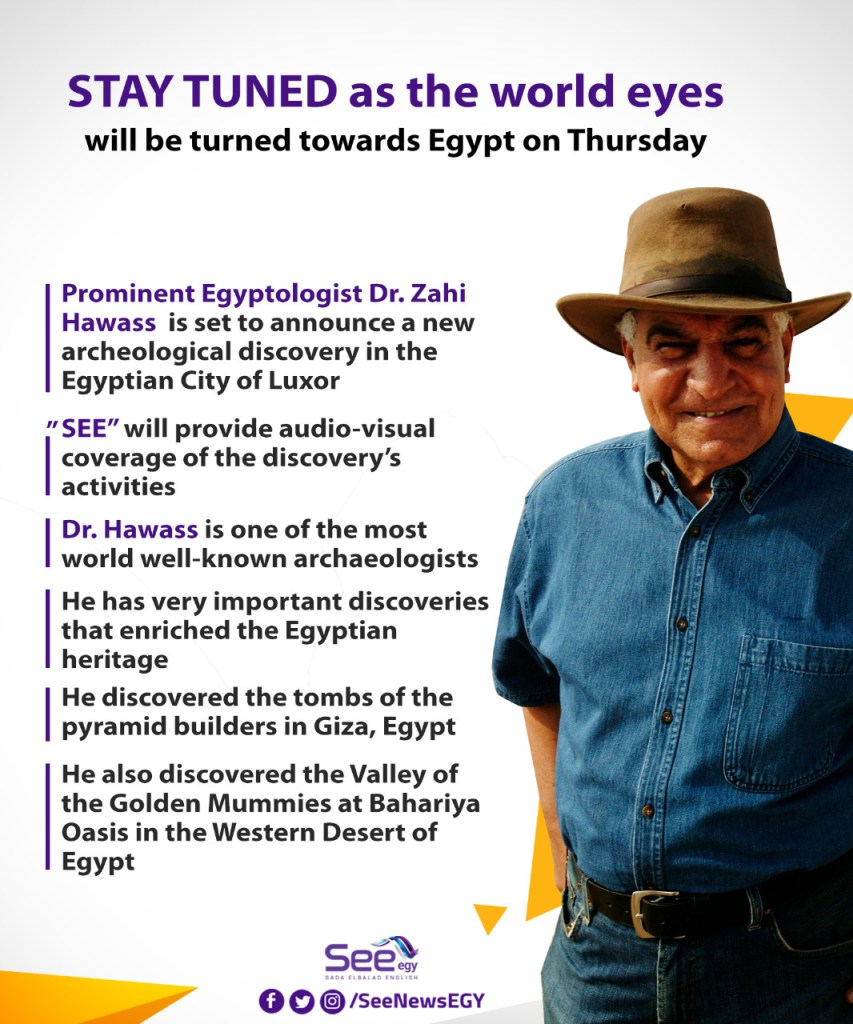 Dr Zahi Hawass will reveal new great discovery