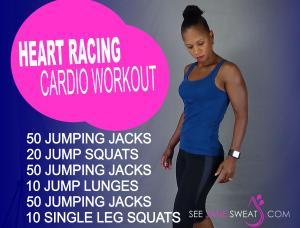 Heart Racing Cardio