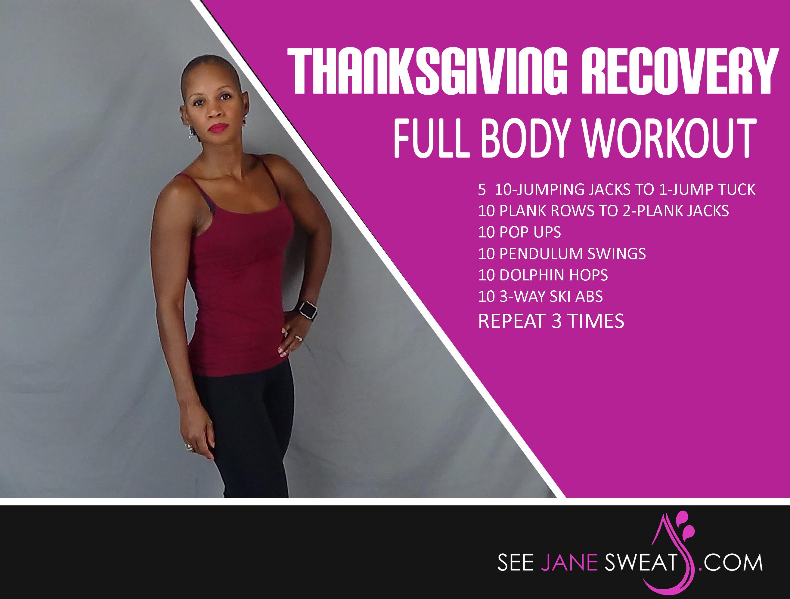 Thanksgiving Recovery Full Body Workout