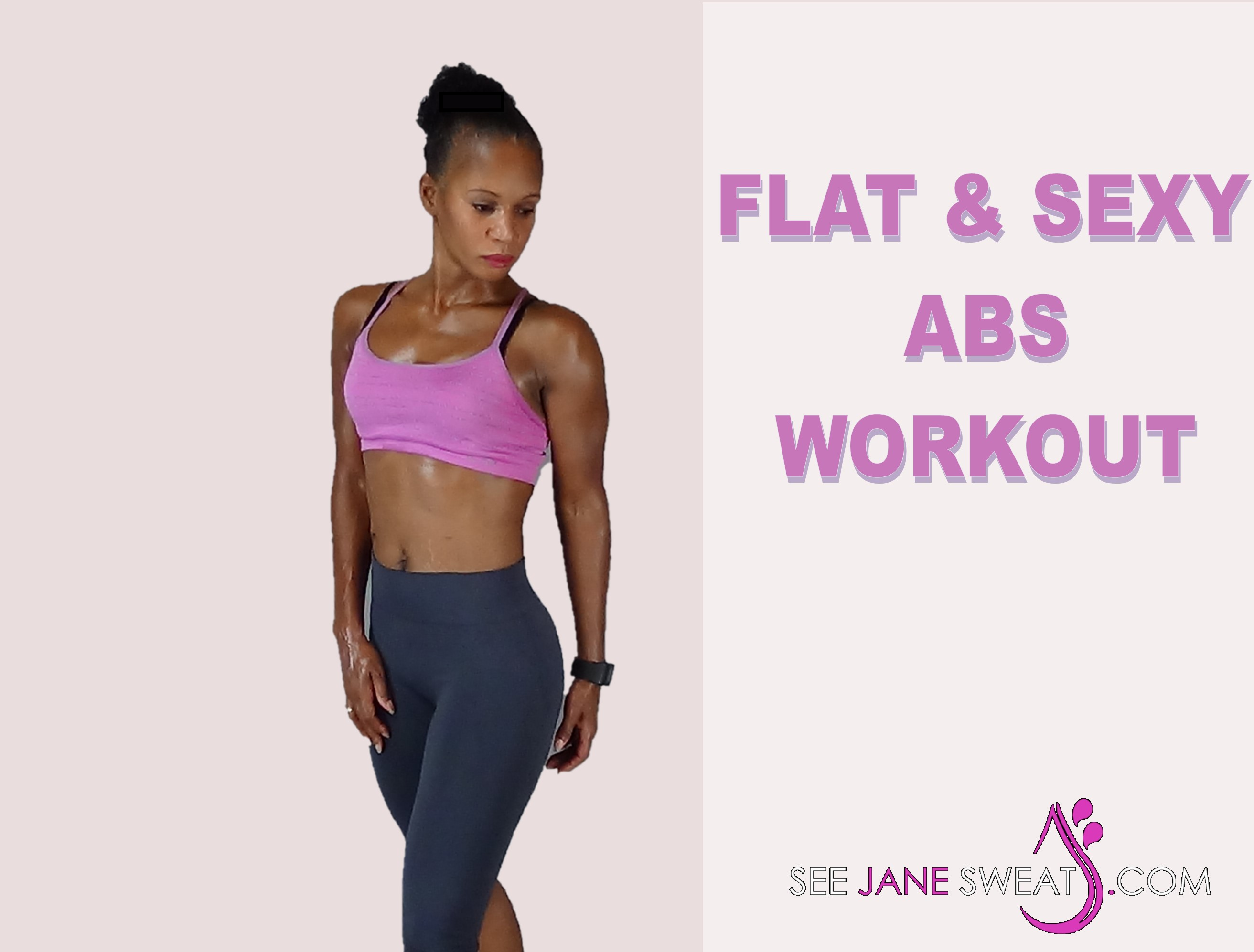 Flat & Sexy Abs Workout