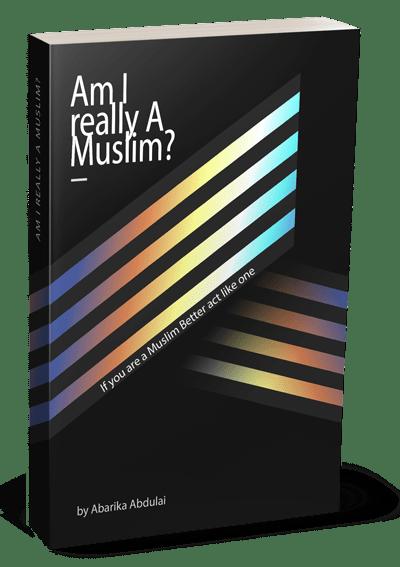 Am I really A Muslim