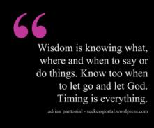 Wisdom In Timing