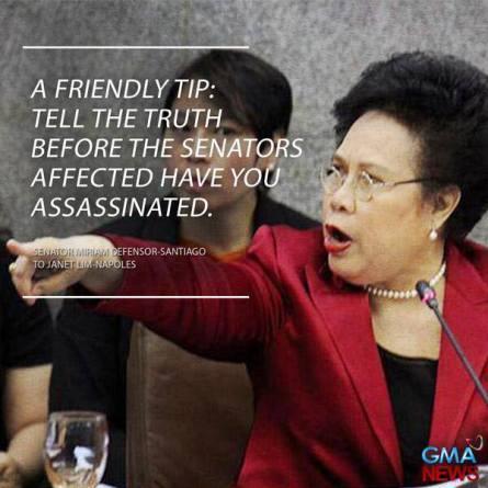 Senator Miriam Santiago's Advice to Napoles