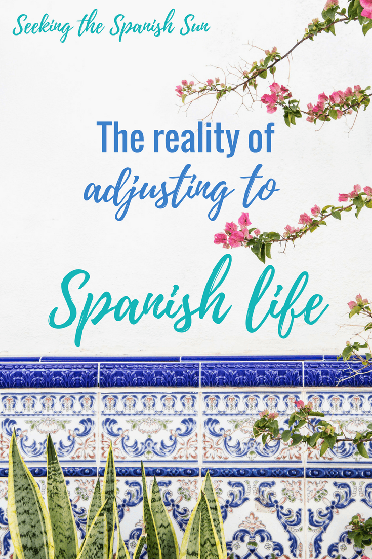 The reality of adjusting to Spanish life