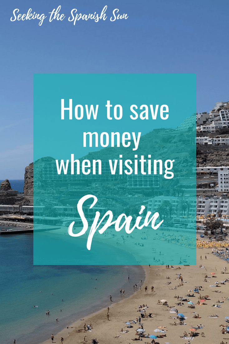 How to save money when visiting Spain. Tips and advice from Seeking the Spanish Sun travel blog www.seekingthespanishsun.com