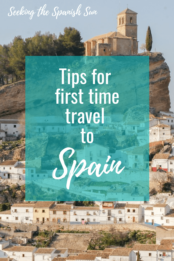 Tips for first time travel to Spain. Info and advice from Seeking the Spanish Sun travel blog www.seekingthespanishsun.com