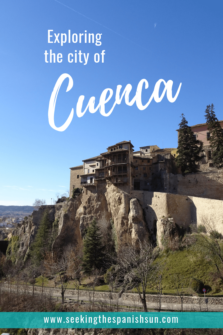 Exploring the Spanish city of Cuenca. What to see & do in Cuenca, Spain. Travel guide by Seeking the Spanish Sun blog www.seekingthespanishsun.com