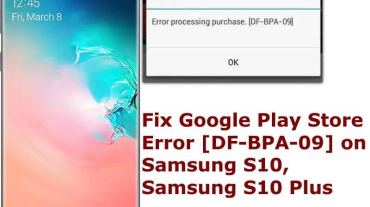 Google Play Store Error on S10 S10 Plus