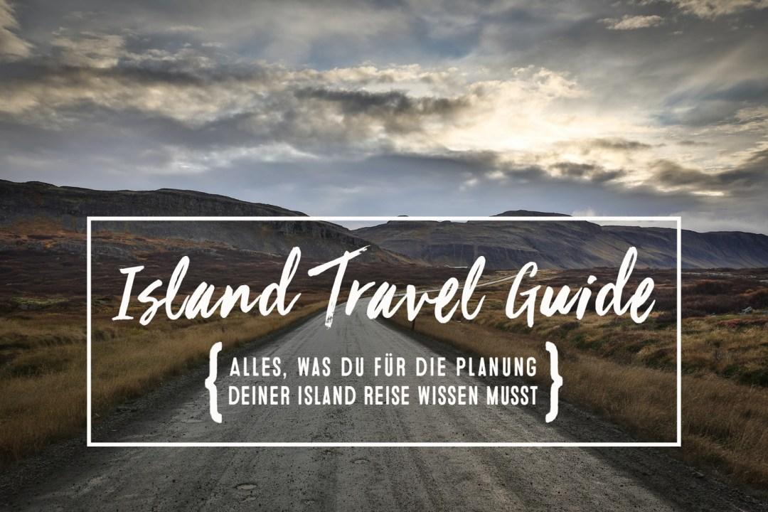 Island Travelguide | Tipps zur Island Reiseplanung |seelenschmeichelei.de