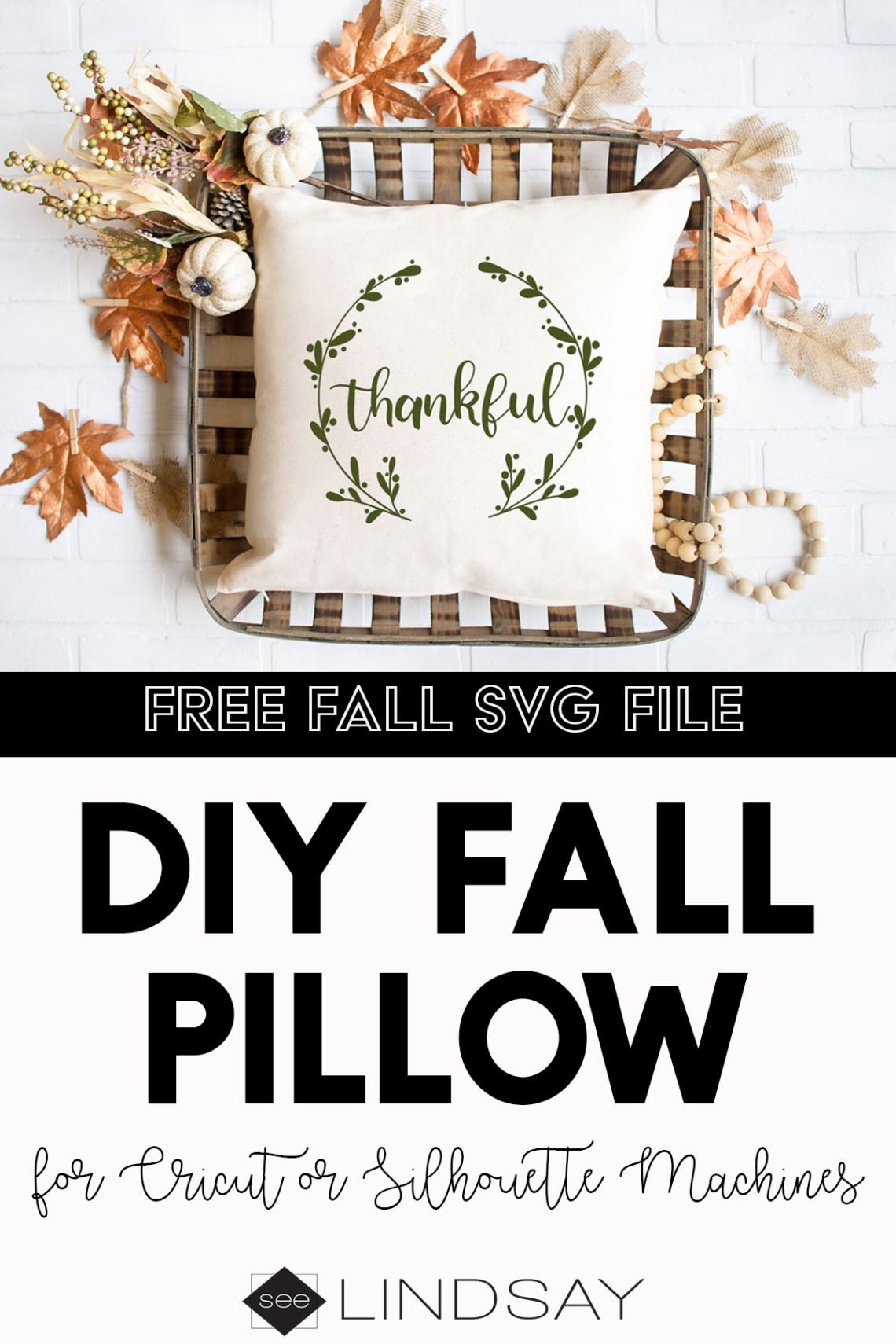 Download FREE Thanksgiving SVG file | DIY Fall pillow ideas ...