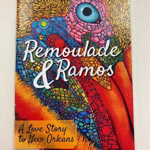 """Remoulade & Ramos: A Love Story to New Orleans"" Book"